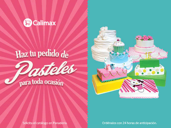 Ofertas de Calimax, Haz tu pedido de pasteles
