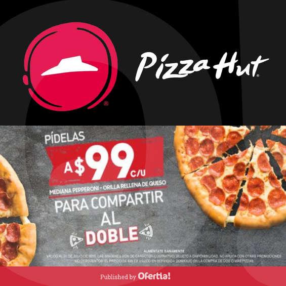 Ofertas de Pizza Hut, Para compartir al doble