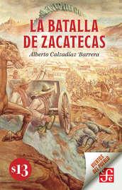 La batalla de Zacatecas - Fragmento