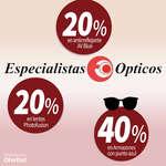 Ofertas de Especialistas Ópticos, Descuentos de hasta 40%