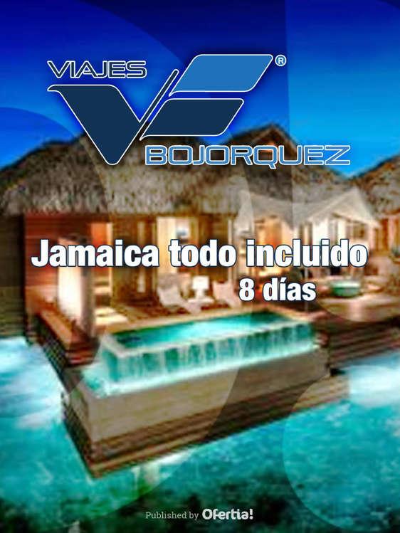 Ofertas de Viajes Bojorquez, Jamaica Todo Incluido
