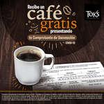 Ofertas de Toks Restaurante, Café gratis
