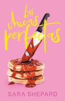Ofertas de Librería Porrúa, Las Chicas Perfectas - Sara Shepard