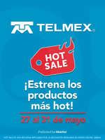Ofertas de Telmex, Estrena los productos más Hot