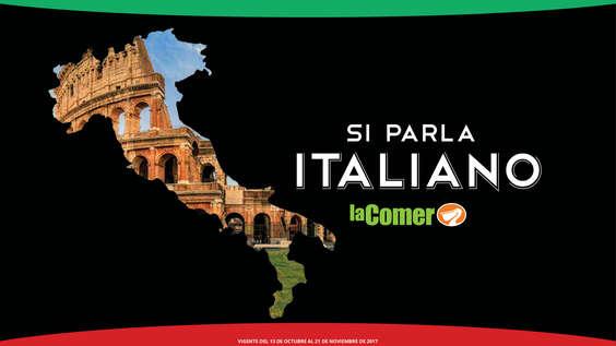 Ofertas de La Comer, Si Parla Italiano