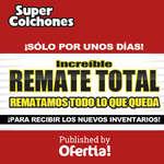 Ofertas de SÚPER COLCHONES, Remate Total